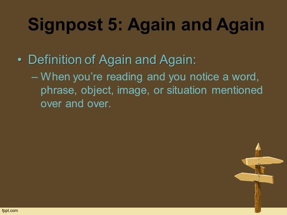 STOP, Notice, and Note Signposts in Literature. - ppt ... Repetition Definition Literature