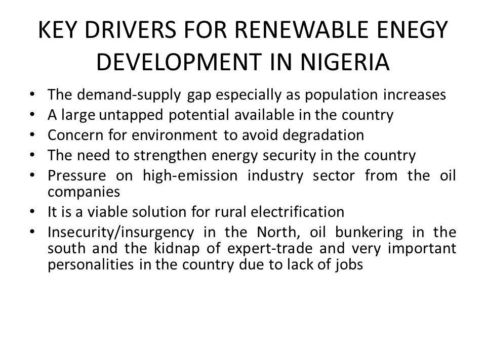 KEY DRIVERS FOR RENEWABLE ENEGY DEVELOPMENT IN NIGERIA