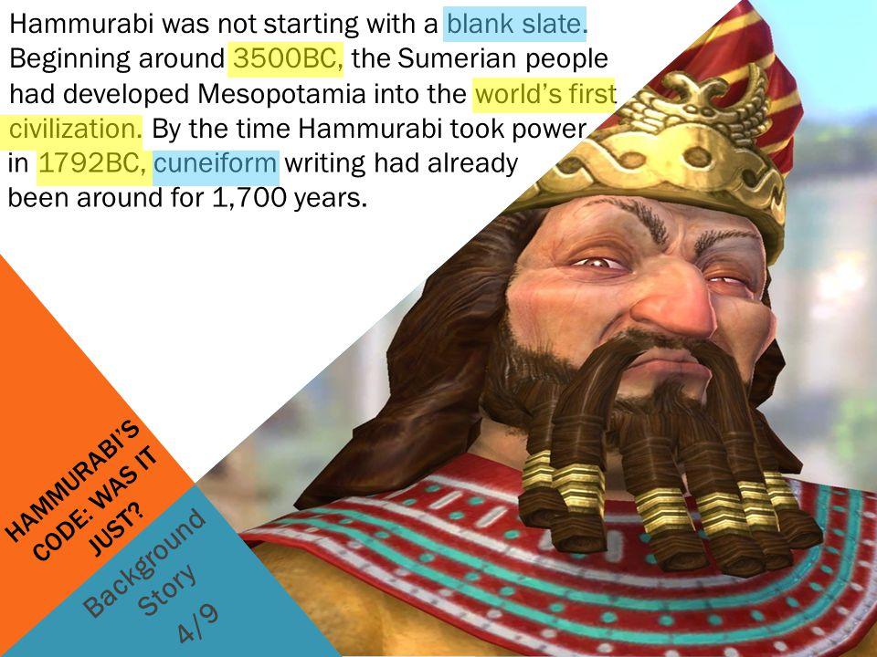hammurabi s code was it just Hammurabi's code was surprisingly ahead of  but rather a piece of royal propaganda created to enshrine hammurabi as a great and just ruler however the code.