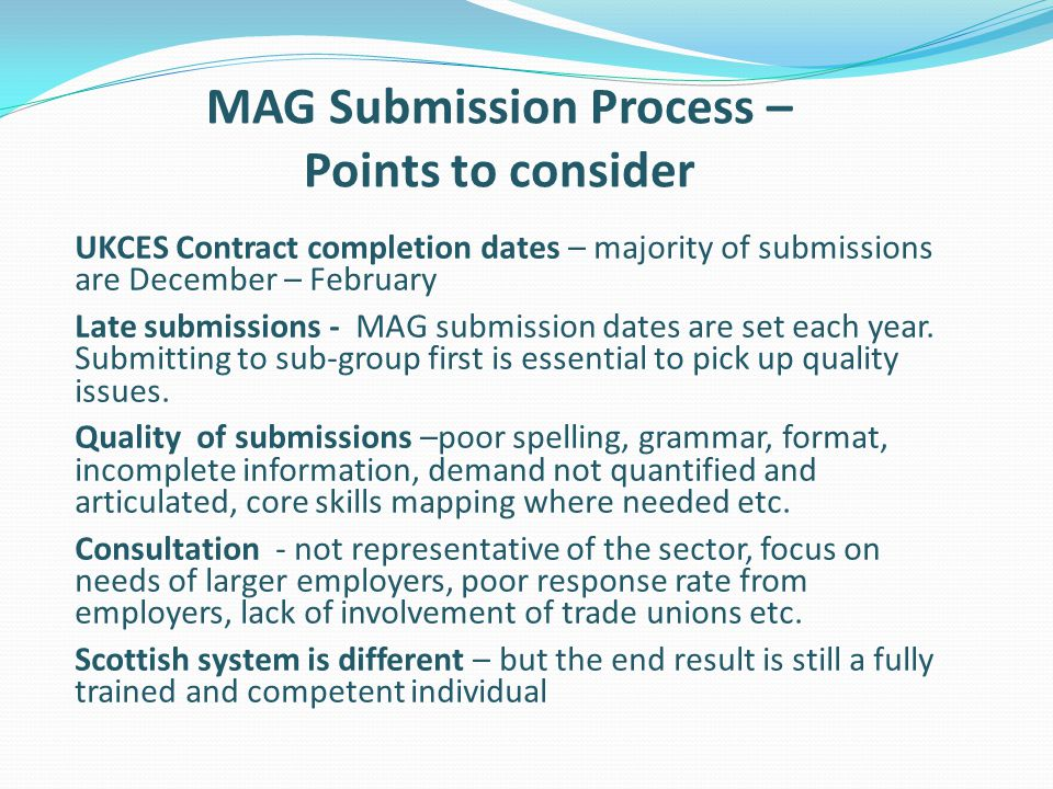 MAG Submission Process – Points to consider