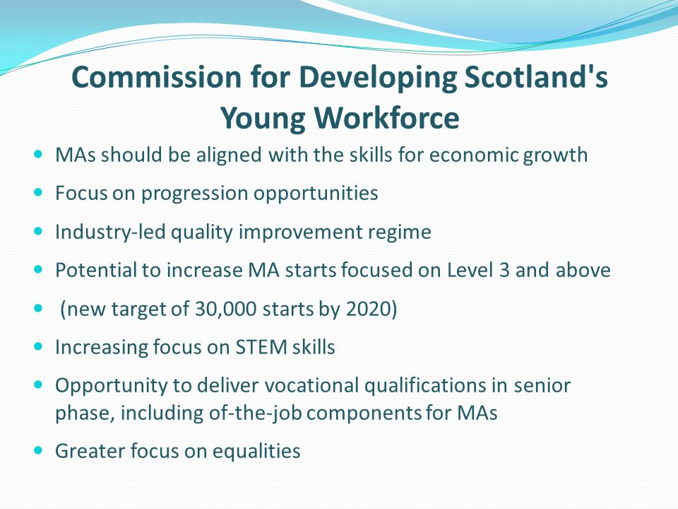 Commission for Developing Scotland s Young Workforce
