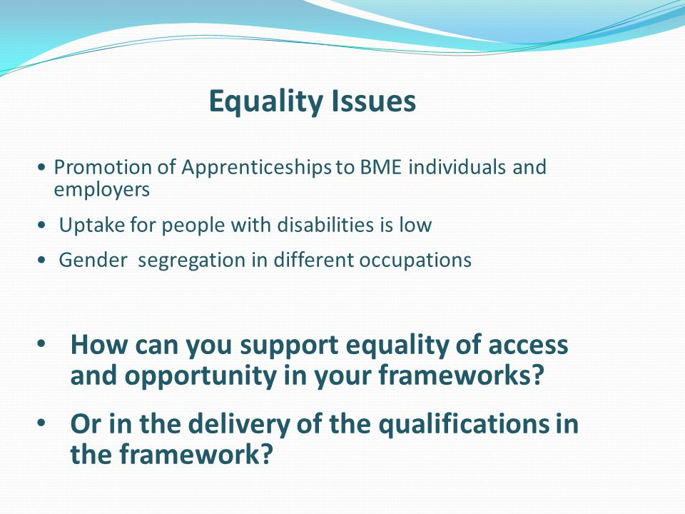 Or in the delivery of the qualifications in the framework