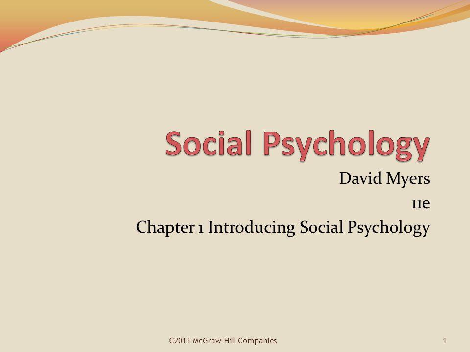 David Myers 11e Chapter 1 Introducing Social Psychology