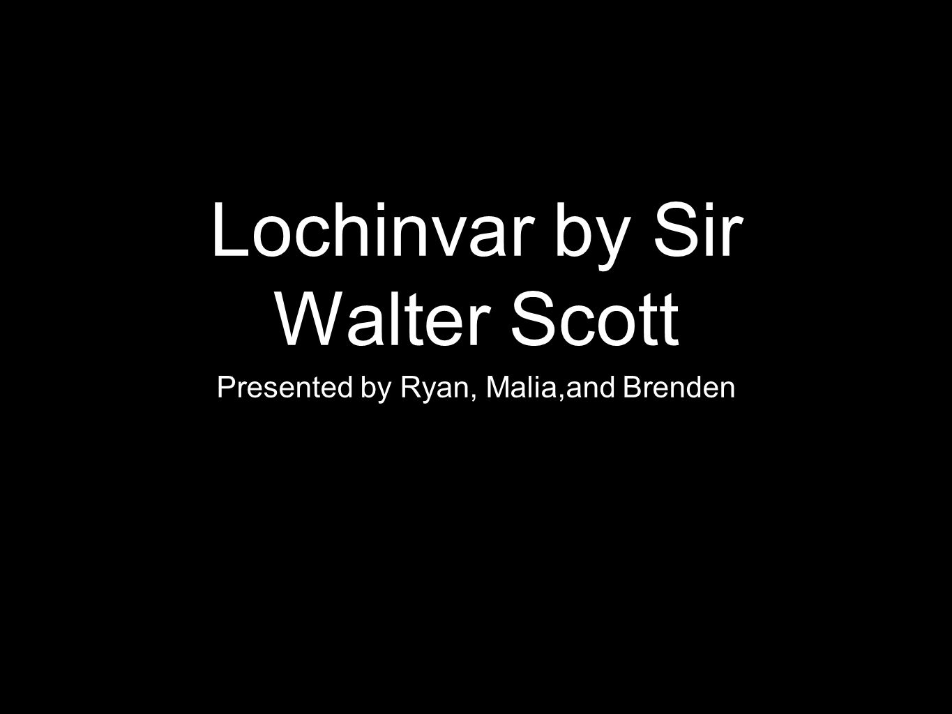 character sketch of lochinvar