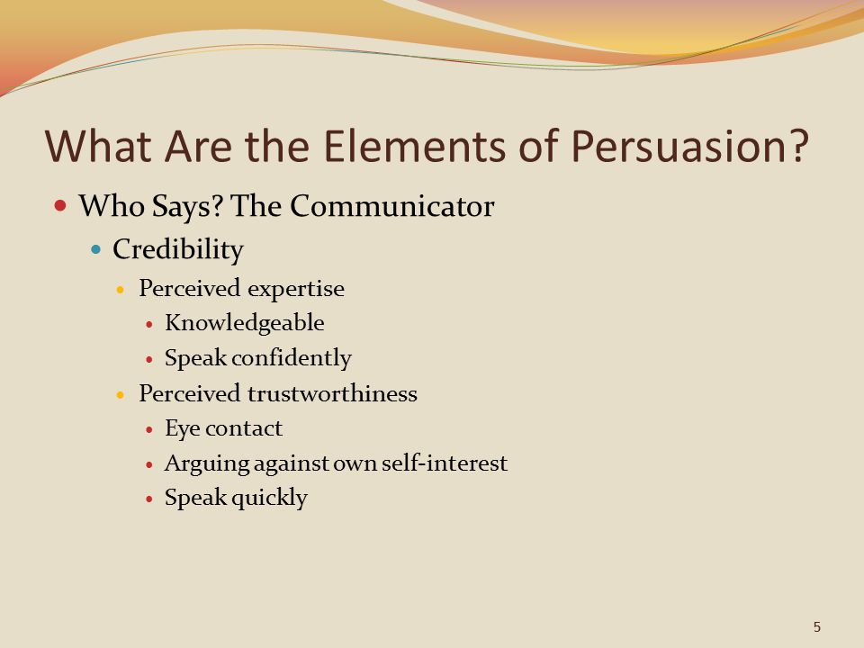 the elements of persuasion By following the below five elements of a persuasive speech,  there are two primary elements of presentation: visual aids and venue selection/preparation.