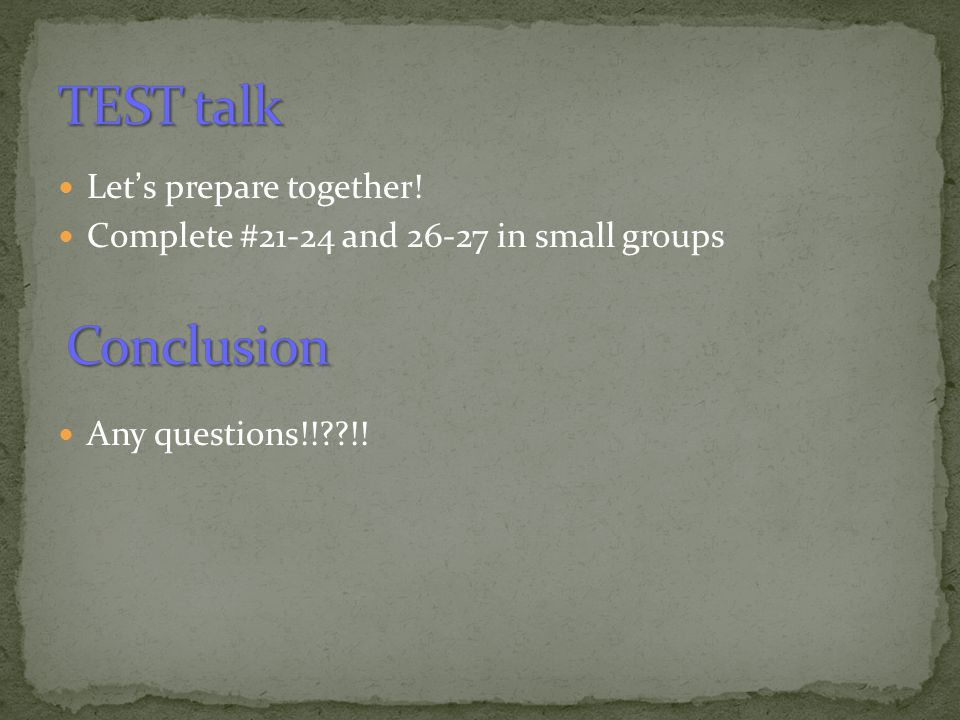 TEST talk Conclusion Let's prepare together!