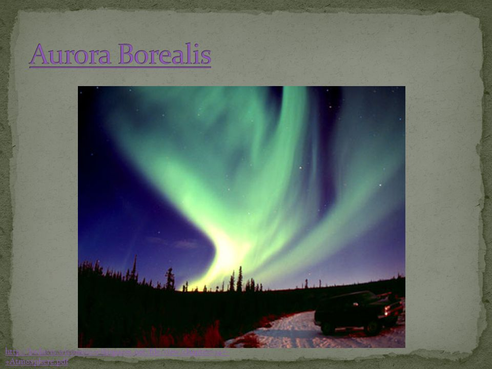 Aurora Borealis Sometimes the ions- charged particles, radiate light energy in the form of different colors. See link.
