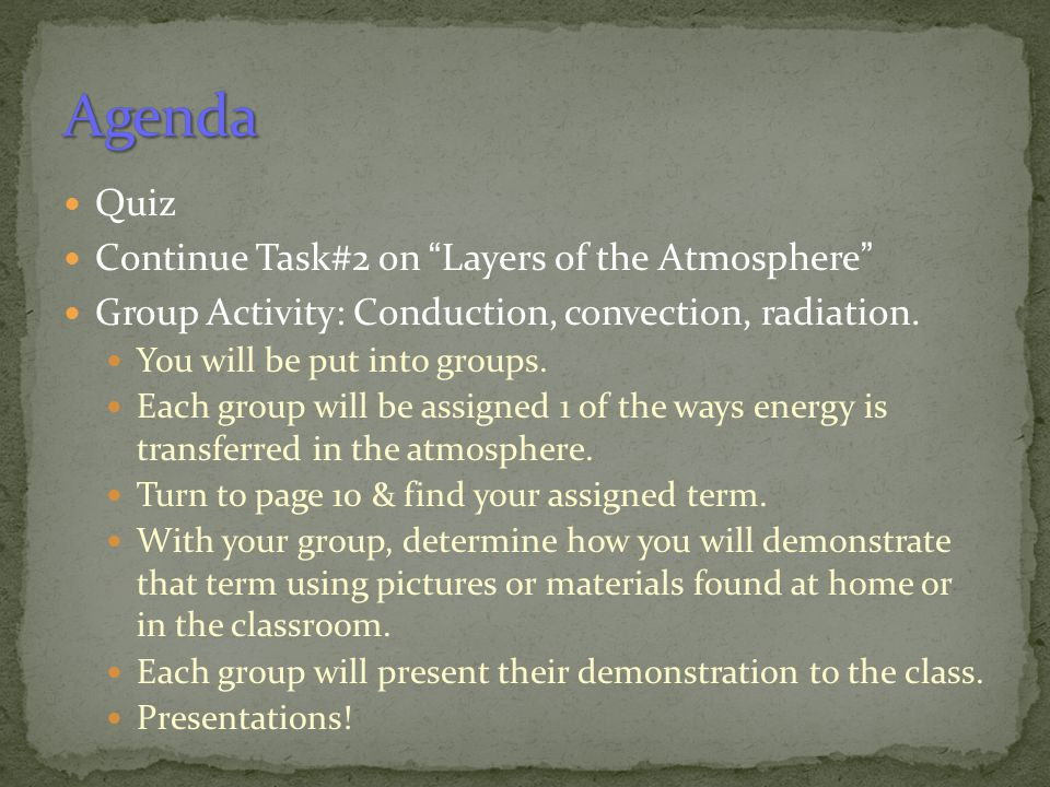 Agenda Quiz Continue Task#2 on Layers of the Atmosphere