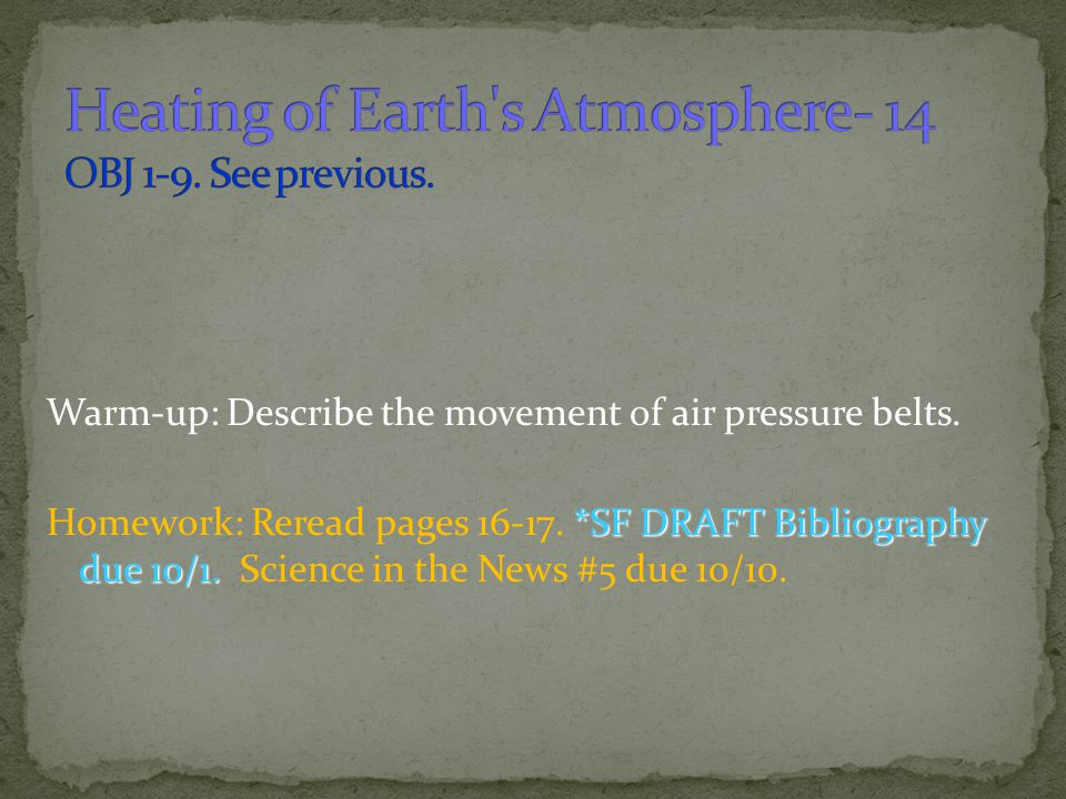 Heating of Earth s Atmosphere- 14 OBJ 1-9. See previous.