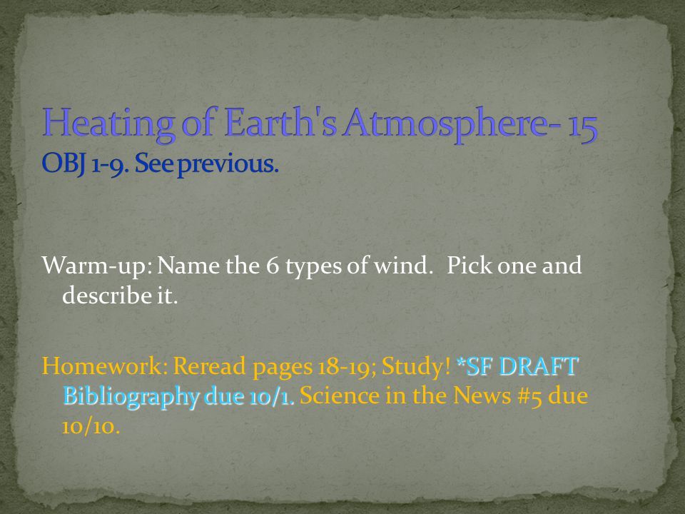 Heating of Earth s Atmosphere- 15 OBJ 1-9. See previous.