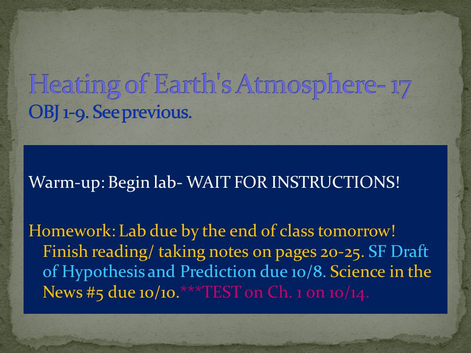 Heating of Earth s Atmosphere- 17 OBJ 1-9. See previous.
