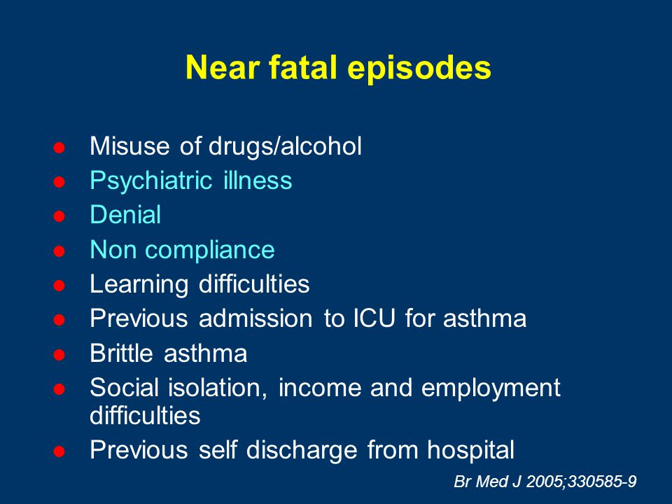 Near fatal episodes Misuse of drugs/alcohol Psychiatric illness Denial