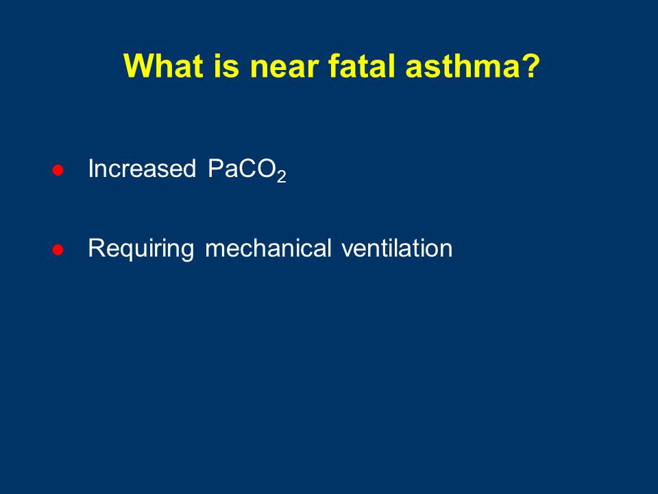 What is near fatal asthma