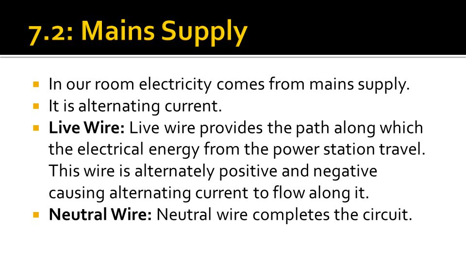 Chapter : 7 : Mains Electricity - ppt download