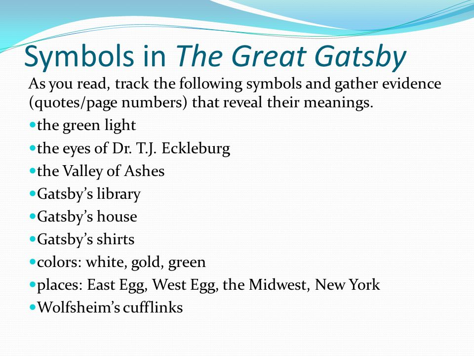 thesis statement for symbolism in the great gatsby Can someone please help me write an adequate thesis statement about the symbolism/role of cars in the great gatsby i know they symbolize destruction in.