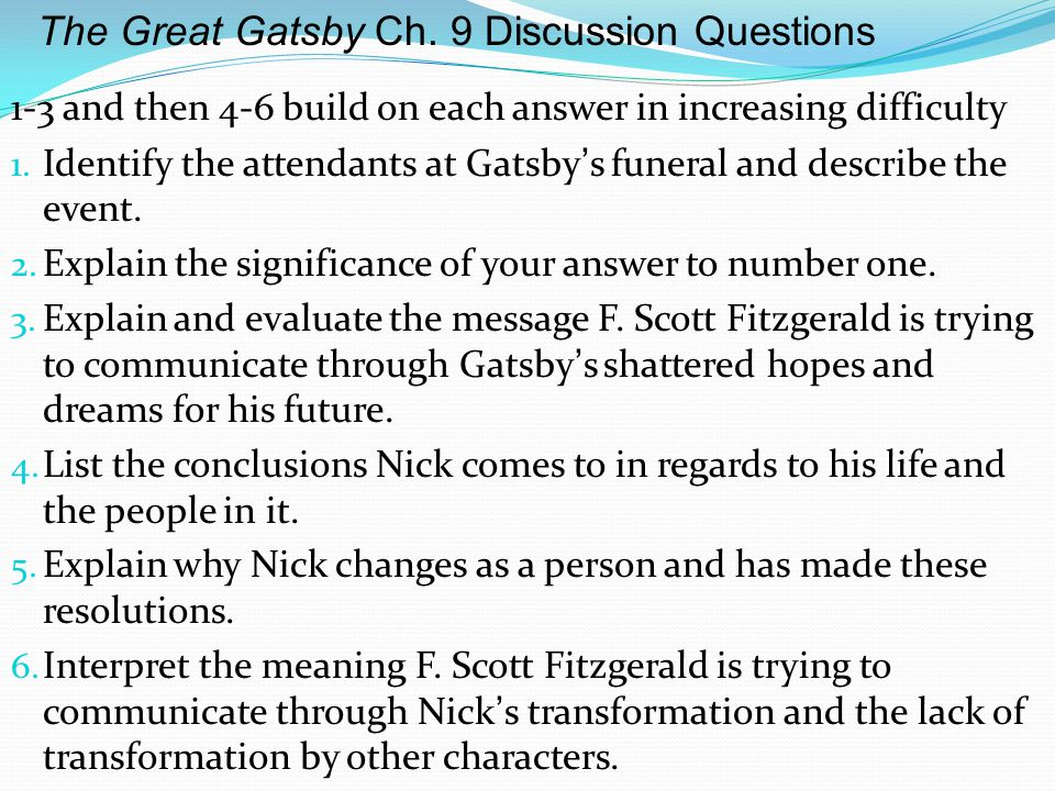 the great gatsby essay test questions Essays and criticism on f scott fitzgerald's the great gatsby - suggested essay to ace every test, quiz, and essay great gatsby homework help questions.