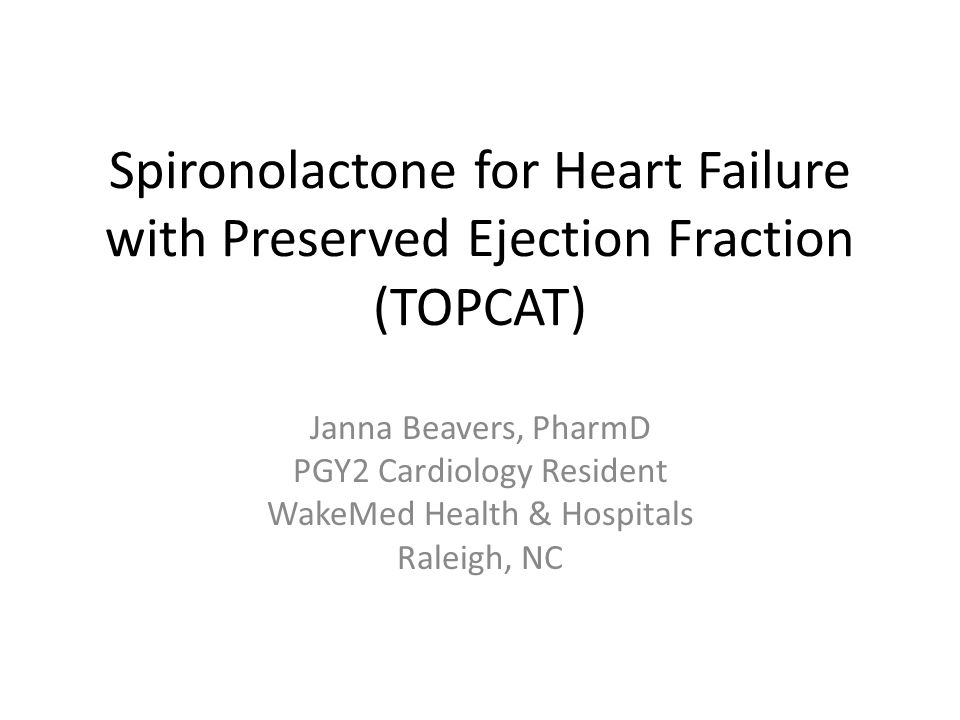 Spironolactone for Heart Failure with Preserved Ejection Fraction (TOPCAT)