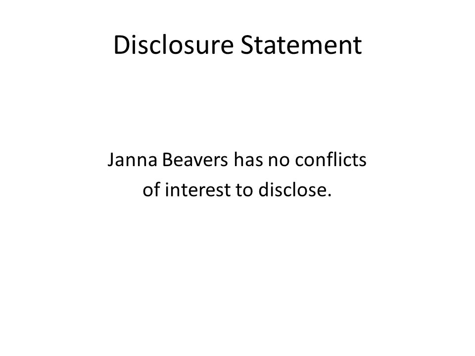 Janna Beavers has no conflicts of interest to disclose.