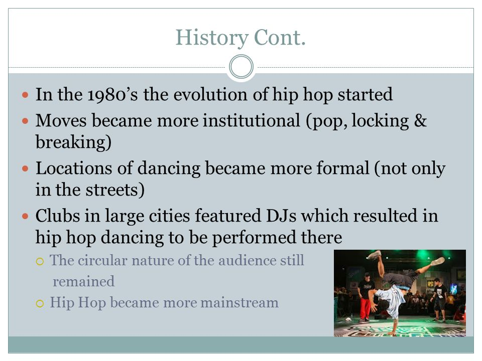 history and evolution of hip hop Hip-hop's rise from an underground party scene dominated by bronx youth to a   about the key movers, music and moments in the history of hip-hop—so far.