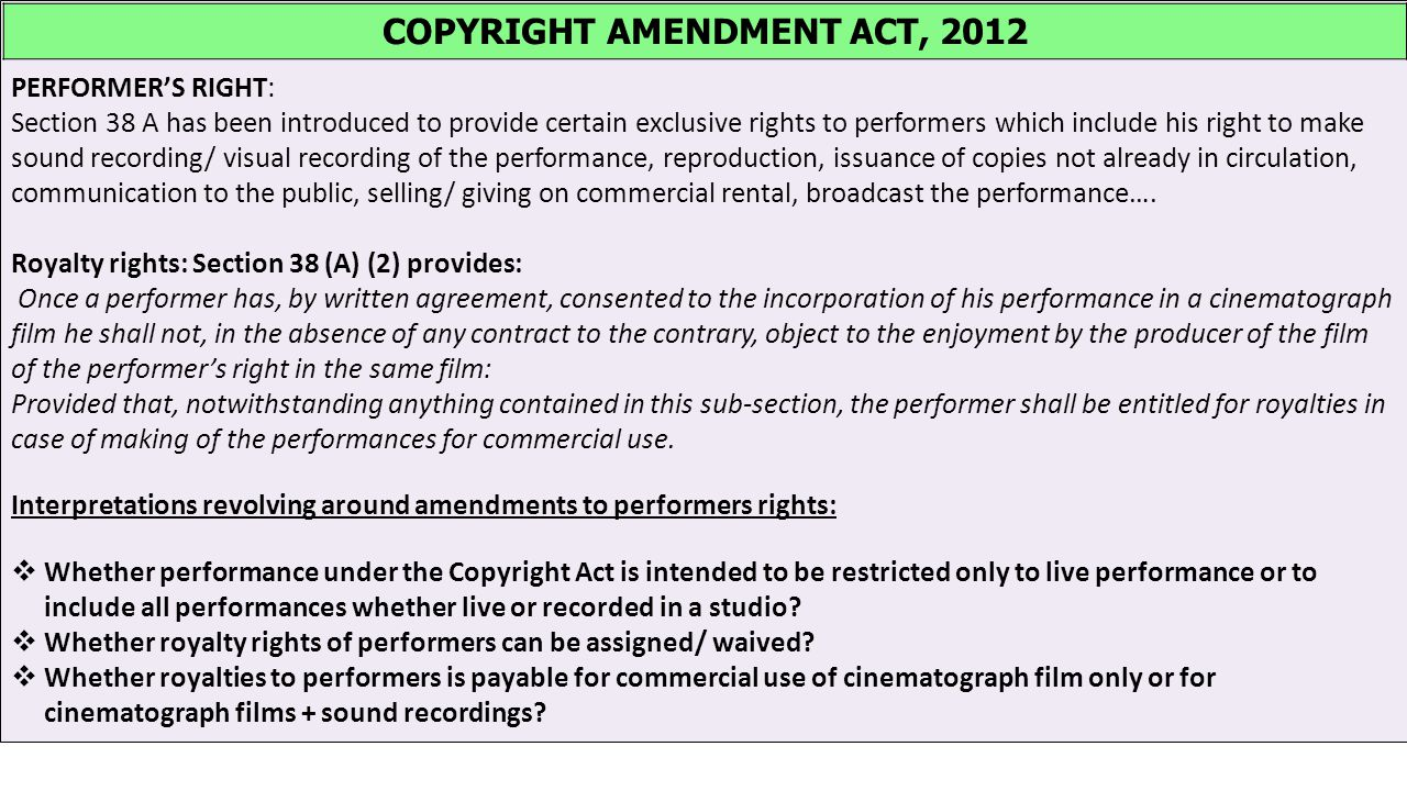 Development In Indian IP Law: The Copyright (Amendment) Act 2012