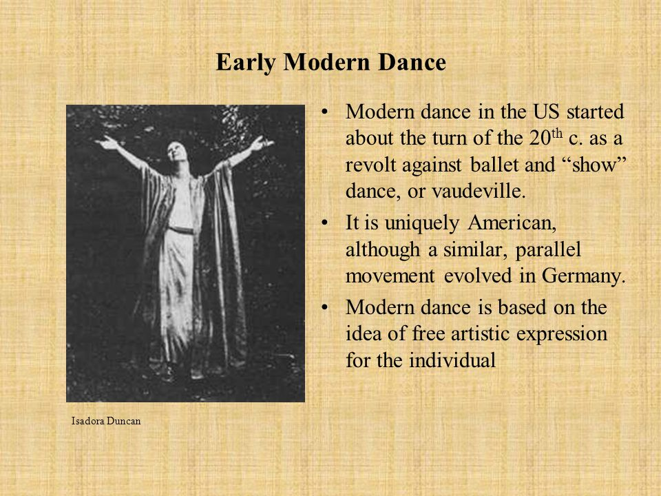 history of modern dance Studying the history of modern dance is like tracing the story of an extended family through several generations.