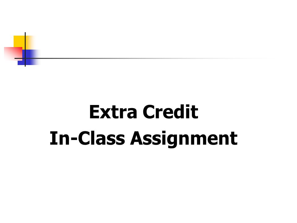 Extra Credit In-Class Assignment