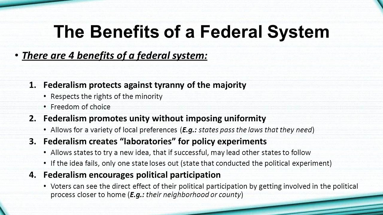 The Benefits of a Federal System