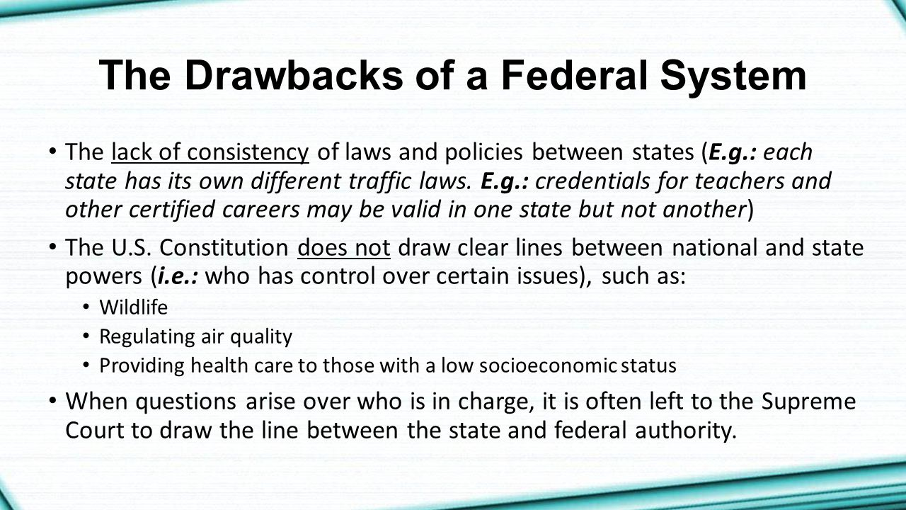The Drawbacks of a Federal System