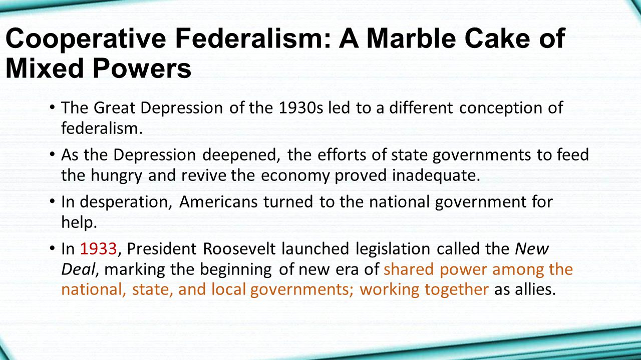 Cooperative Federalism: A Marble Cake of Mixed Powers