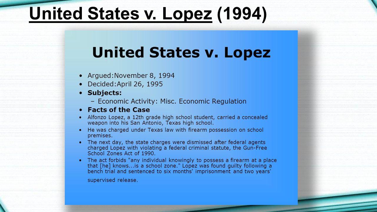 United States v. Lopez (1994)