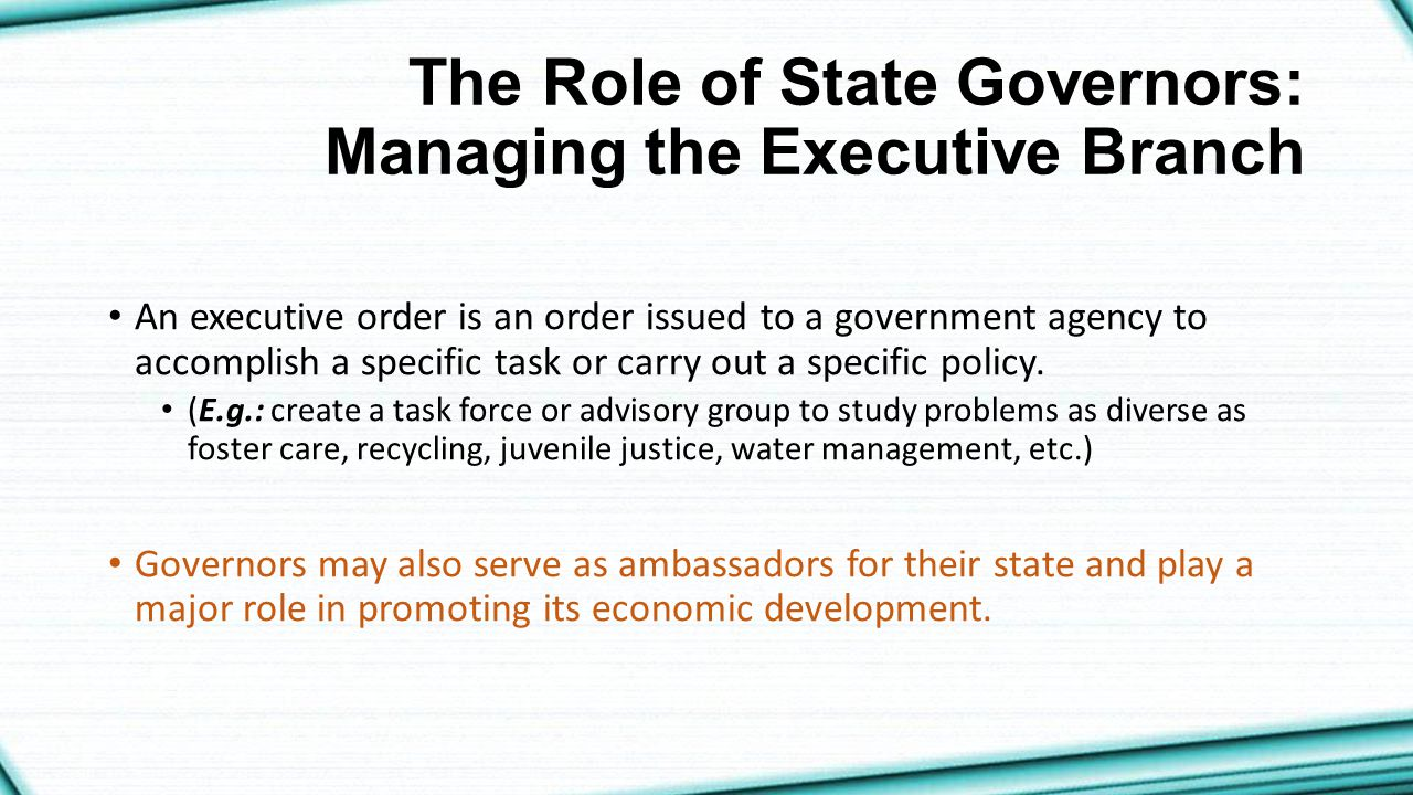 The Role of State Governors: Managing the Executive Branch