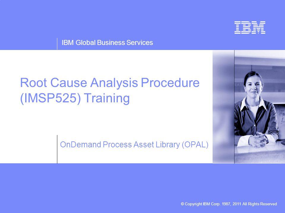 root cause analysis procedure imsp525 training ppt video online download