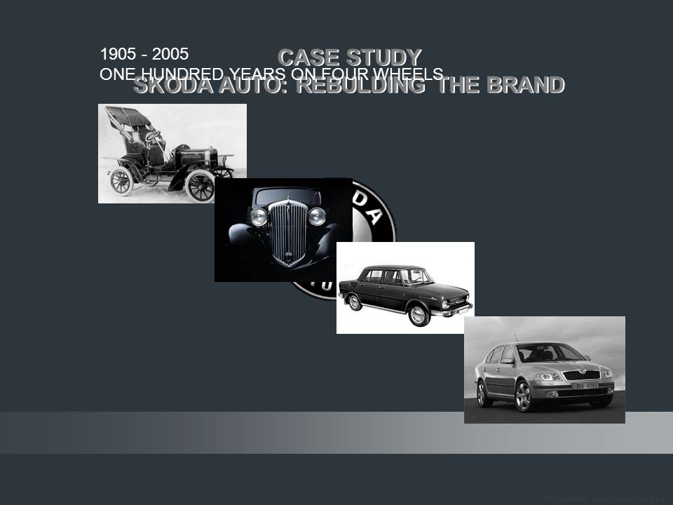 SKODA AUTO: REBULDING THE BRAND SKODA AUTO: REBULDING THE BRAND