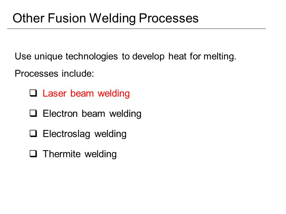 Other Fusion Welding Processes