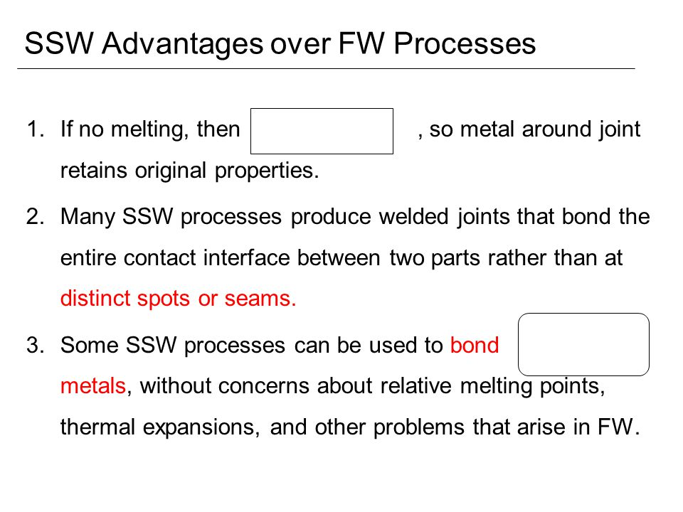 SSW Advantages over FW Processes