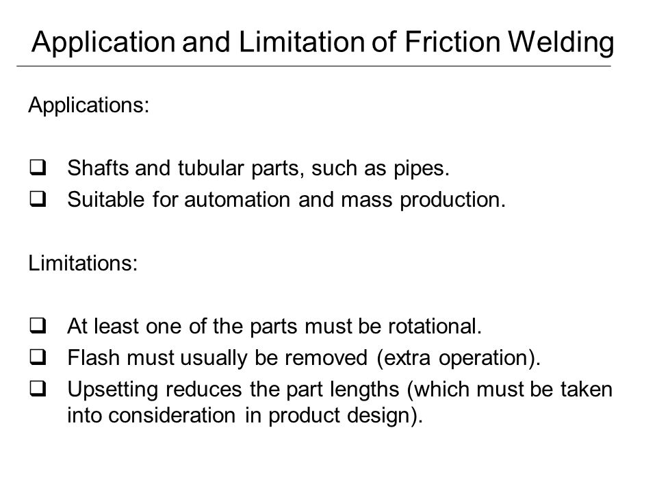 Application and Limitation of Friction Welding