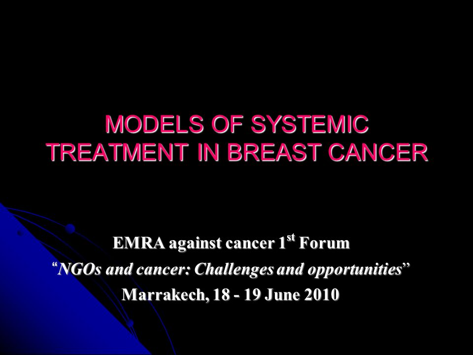 MODELS OF SYSTEMIC TREATMENT IN BREAST CANCER