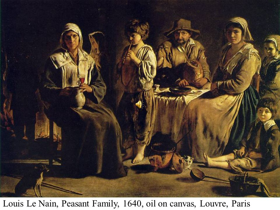 Louis Le Nain, Peasant Family, 1640, oil on canvas, Louvre, Paris