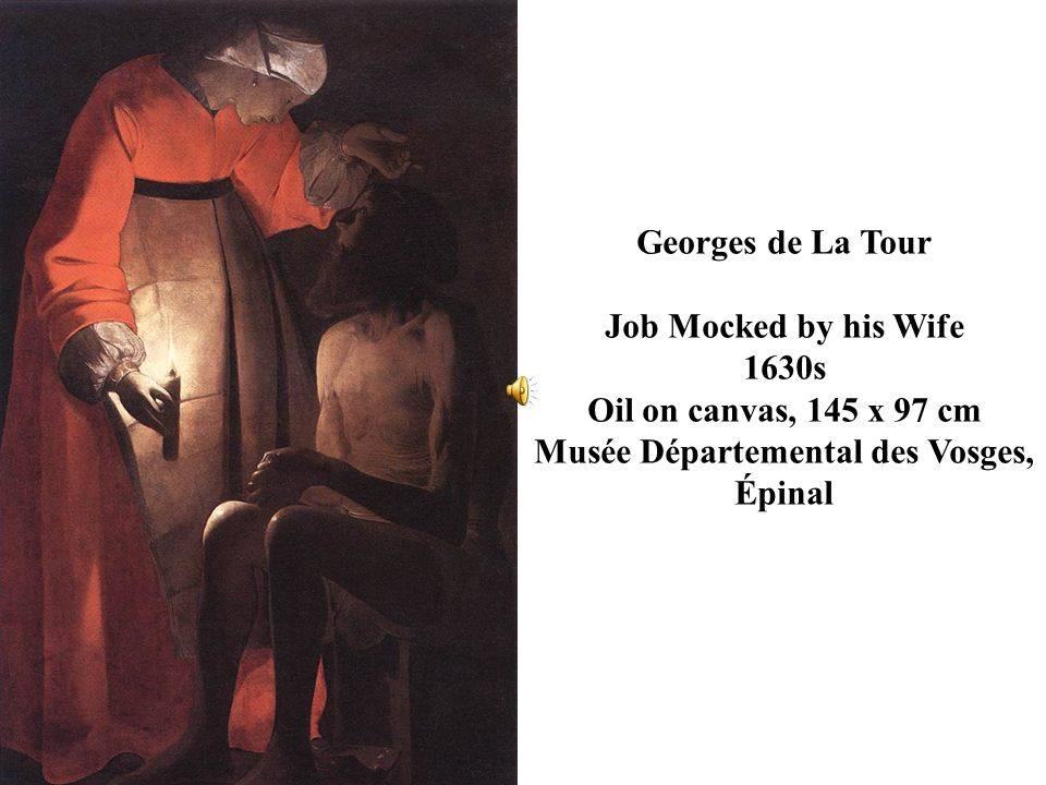 Georges de La Tour Job Mocked by his Wife.