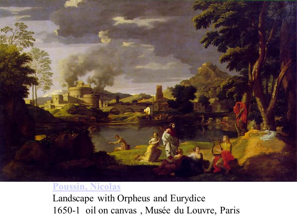 Poussin, Nicolas Landscape with Orpheus and Eurydice 1650-1 oil on canvas , Musée du Louvre, Paris