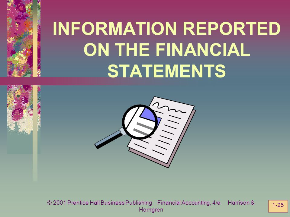 INFORMATION REPORTED ON THE FINANCIAL STATEMENTS