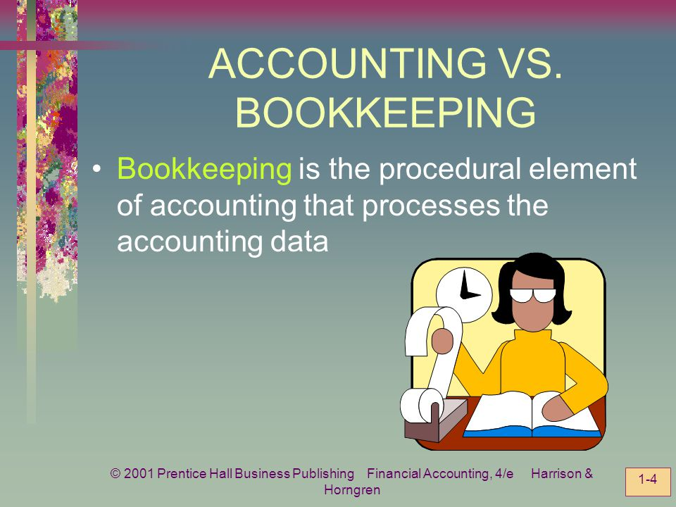 ACCOUNTING VS. BOOKKEEPING