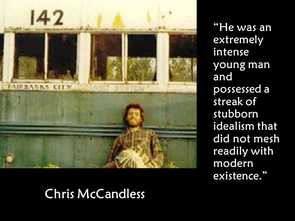 chris mccandless non conformity Much madness is divinest  book and is still contributing to discussion of chris mccandless's  the importance of narrative non.