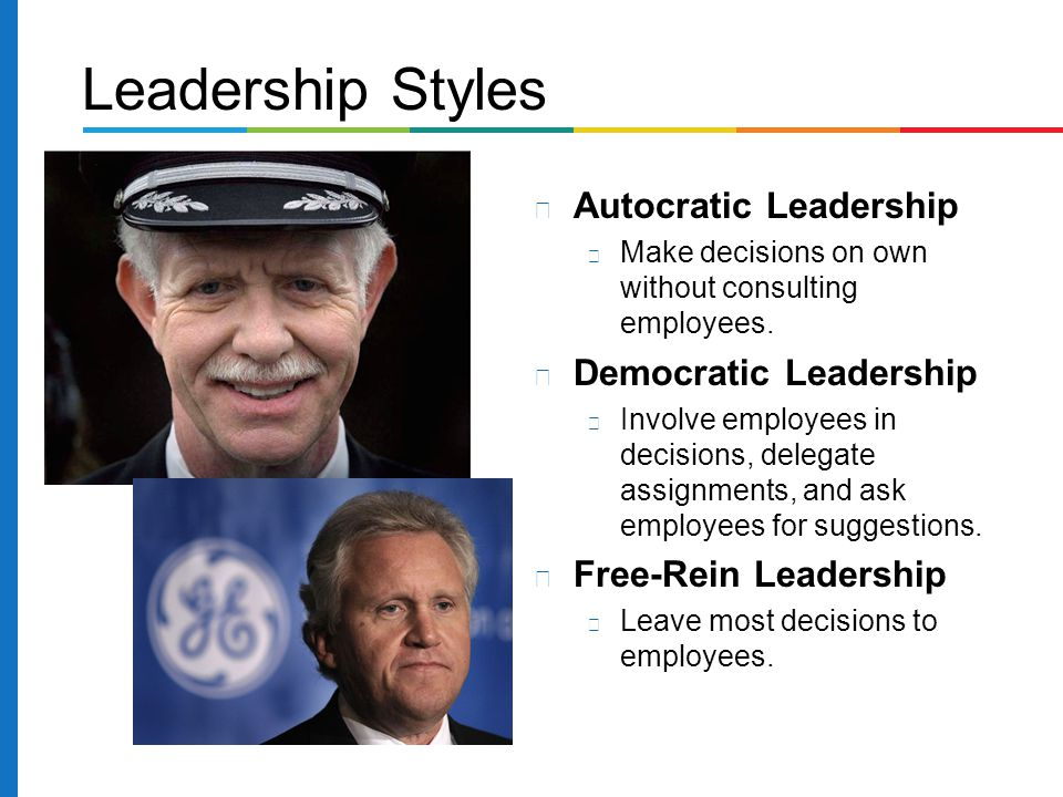 Leadership Styles Autocratic Leadership Democratic Leadership