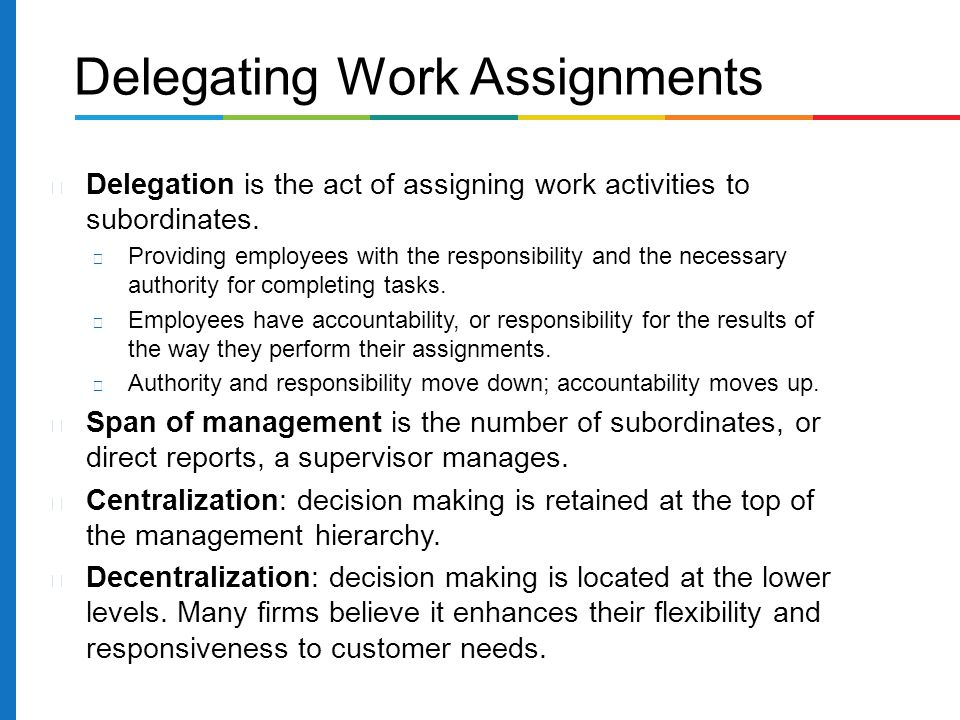 Delegating Work Assignments