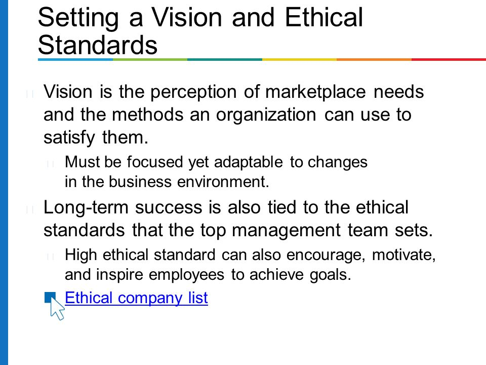 Setting a Vision and Ethical Standards