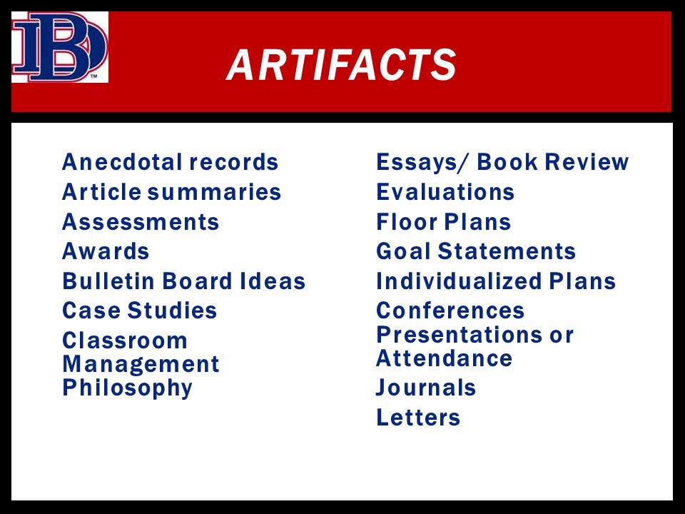 Artifacts Anecdotal records Article summaries Assessments Awards