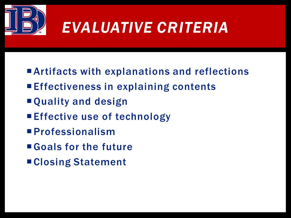 Evaluative Criteria Artifacts with explanations and reflections
