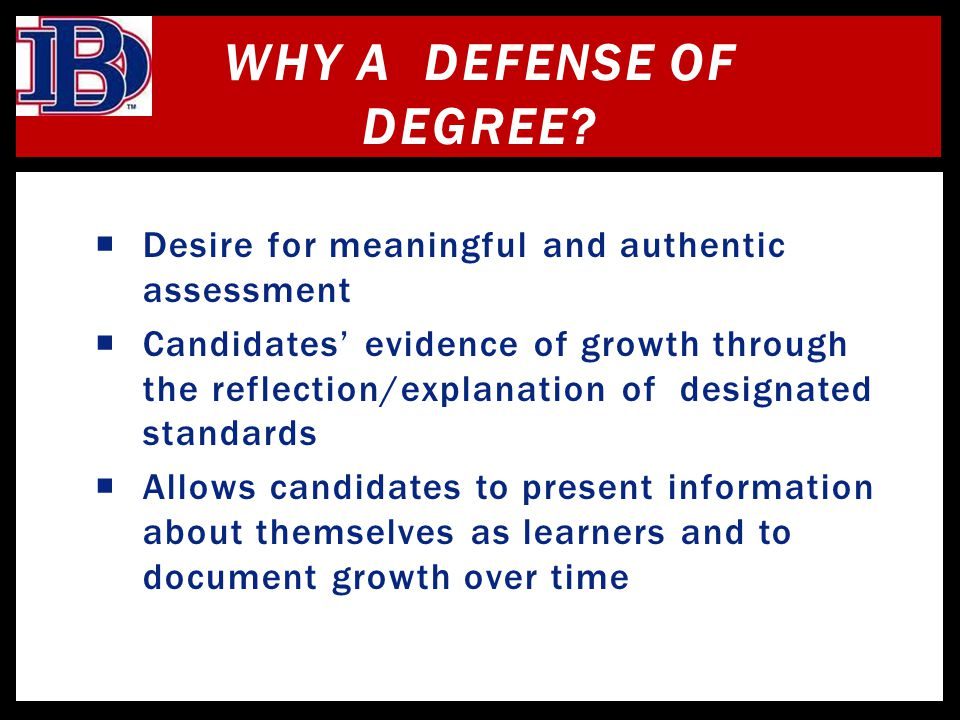 Why a Defense of Degree Desire for meaningful and authentic assessment.