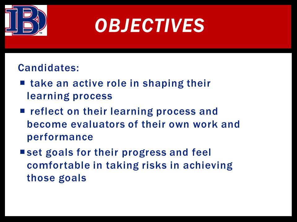 Objectives Candidates: